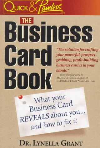 9781888739503: The Business Card Book: What Your Business Card Reveals About You-- And How to Fix It