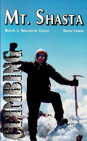 9781888740059: Climbing Mt. Shasta: Route 1, Avalanche Gulch