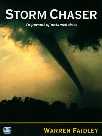 9781888763003: Storm Chaser: In Pursuit of Untamed Skies