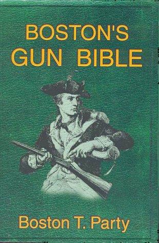 9781888766066: Boston's Gun Bible
