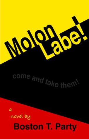 Molon Labe! (1888766077) by Boston T. Party; Kenneth W. Royce
