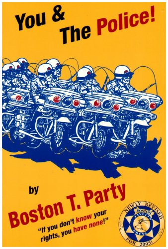 You & the Police! (1888766093) by Boston T. Party; Kenneth W. Royce