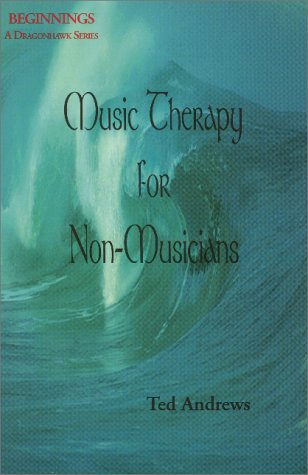 9781888767315: Music Therapy for Non-Musicians (Beginnings: A Dragonhawk Series)