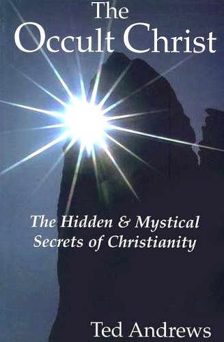 9781888767506: Occult Christ: The Hidden and Mystical Secrets of Christanity