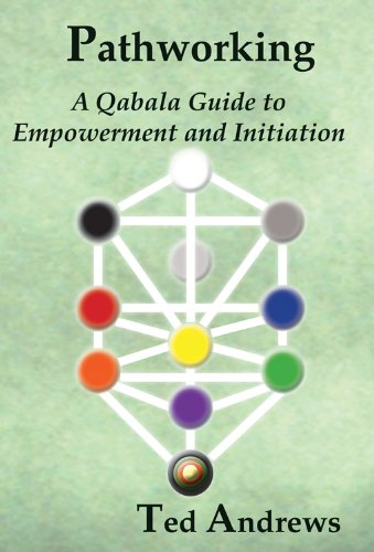 9781888767605: Pathworking: A Qabala Guide to Empowerment and Initiation