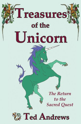 9781888767629: Treasures of the Unicorn: Return to the Sacred Quest