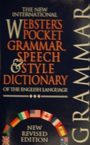 The new international Webster's pocket grammar, speech