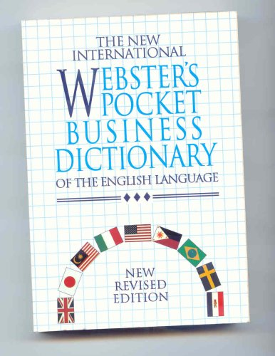 9781888777383: The New International Webster's Pocket Business Dictionary of the English Language