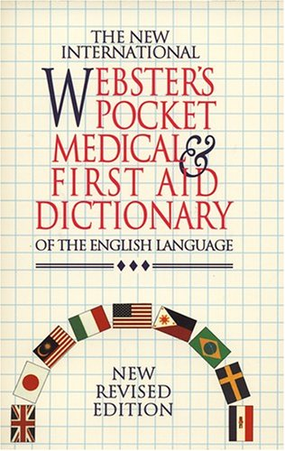 9781888777406: The New International Webster's Pocket Medical & First Aid Dictionary of the English Language