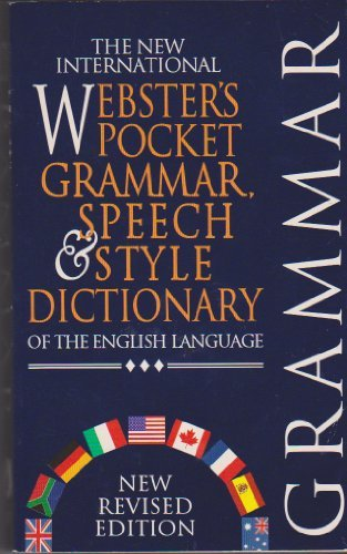The New International Webster's Pocket Grammar, Speech & Style Dictionary