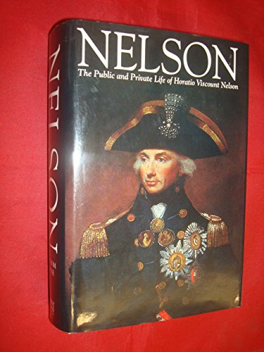 Nelson: the Public and Private Life of: Browne, George Lathom