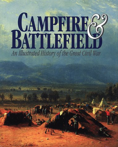 9781888777710: Campfire and Battlefield