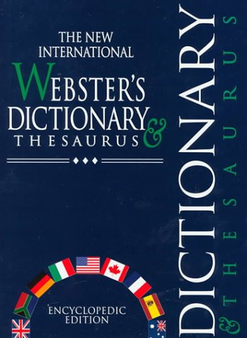 9781888777857: The New International Webster's Dictionary and Thesaurus: Encyclopedic Edition