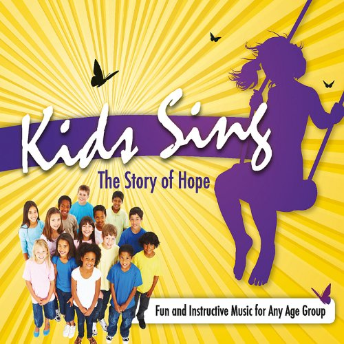 9781888796568: Kids Sing the Story of Hope