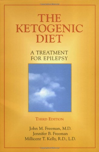 9781888799392: The Ketogenic Diet: A Treatment for Epilepsy, 3rd Edition
