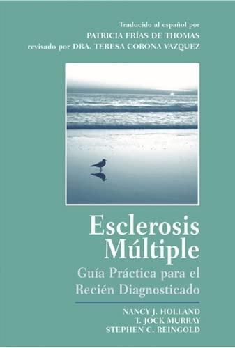 9781888799583: Esclerosis Multiple: Guia Practica Para El Recien Diagnosticado