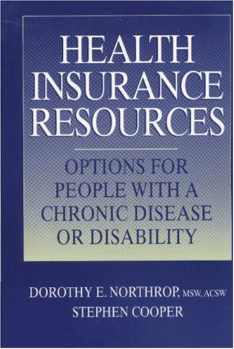 Health Insurance Resource Manual: Options for People: M.S.W. Dorothy E.