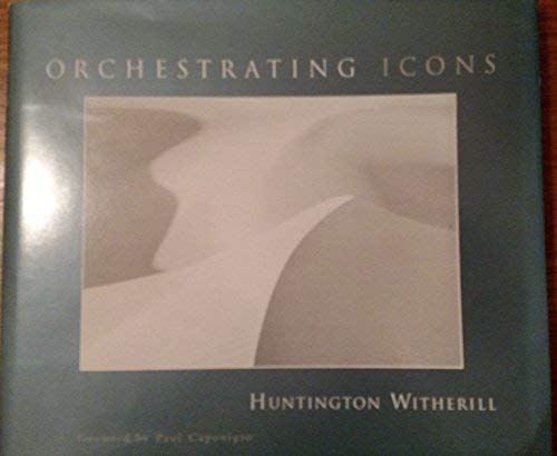 Orchestrating Icons: Witherill, Huntington