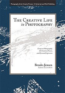 9781888803983: The Creative Life in Photography
