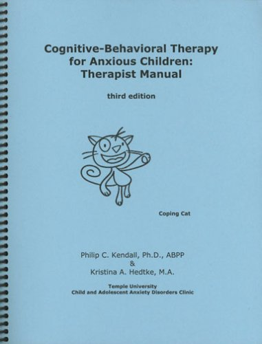 9781888805222: Cognitive-Behavioral Therapy for Anxious Children: Therapist Manual, Third Edition