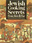9781888820010: Jewish Cooking Secrets From Here & Far: Traditions and Memories From Our Mothers' Kitchens