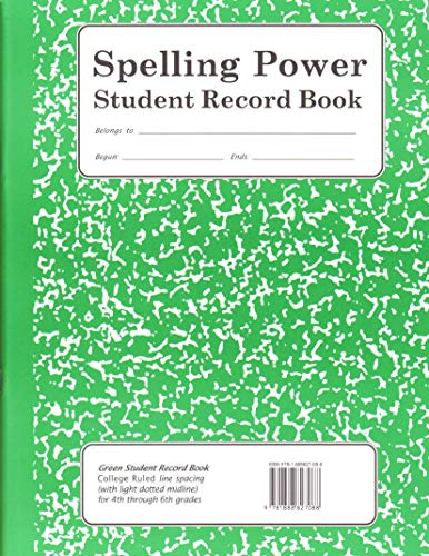Spelling Power, Student Record Book, Green Grades: Adams-Gordon, Beverly L.
