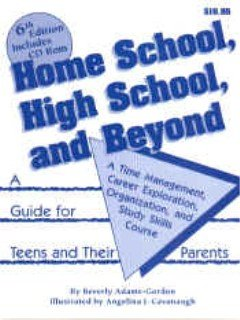 Home School, High School, and Beyond: Beverly L. Adams-Gordon