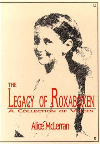 9781888842272: The Legacy of Roxaboxen: A Collection of Voices