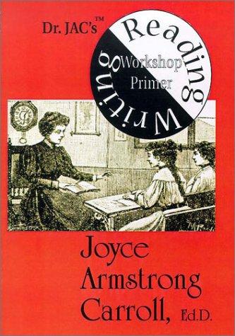 9781888842449: Dr. JAC's Reading/Writing Workshop Primer
