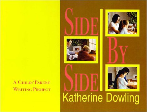 9781888842456: Side By Side: A Child/Parent Writing Project