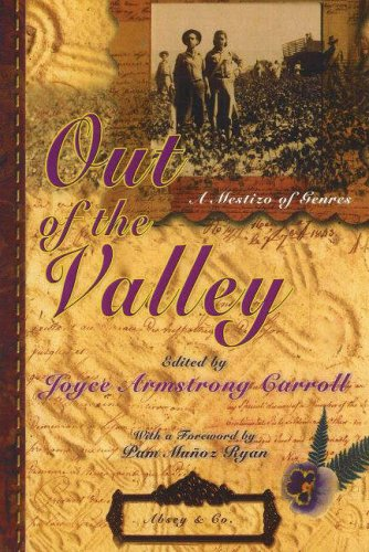 Out of the Valley: A Mestizo of Genres: Joyce Armstrong Carroll