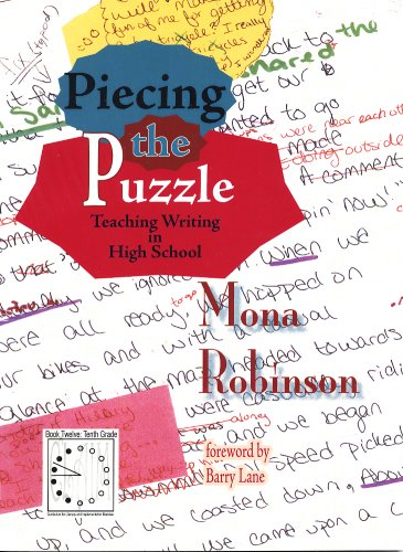 9781888842548: Piecing the Puzzle: Teaching Writing in High School