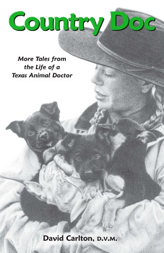 9781888843071: Country Doc: More Tales from the Life of a Texas Animal Doctor
