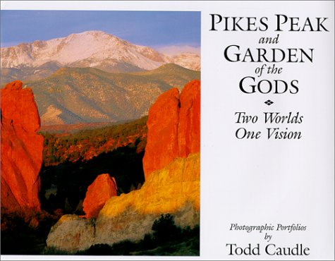 Pikes Peak and Garden of the Gods: Caudle, Todd (signed)