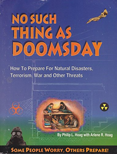 9781888865011: No Such Thing As Doomsday : How to Prepare for Earth Changes, Power Outages, Wars & Other Threats