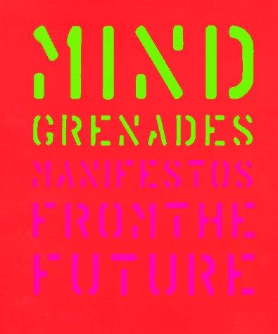Mind Grenades: Manifestos from the Future: John Plunkett