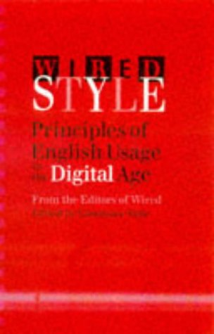 Wired Style: Principles of English Usage in: Constance Hale
