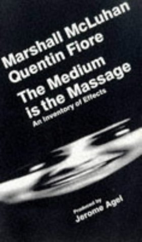9781888869026: The Medium Is the Massage: An Inventory of Effects