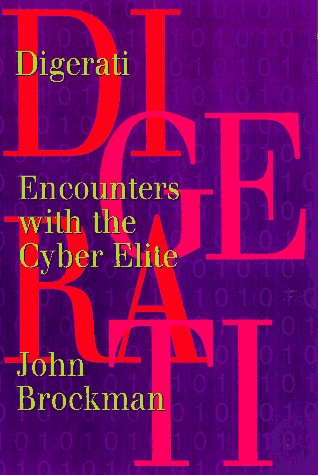 9781888869040: Digerati: Encounters with the Cyber Elite