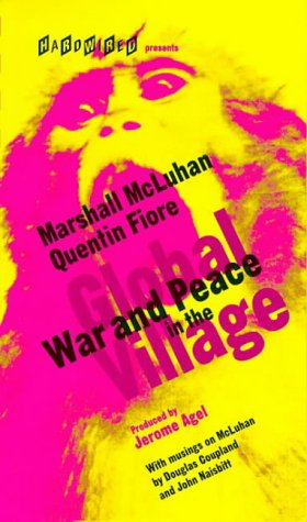 9781888869071: War and Peace in the Global Village: An Inventory of Some of the Current Spastic Situations That Could Be Eliminated by More Feedforward