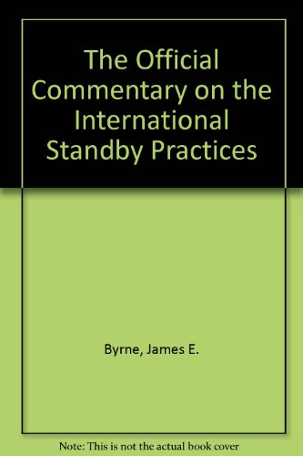 9781888870176: The Official Commentary on the International Standby Practices