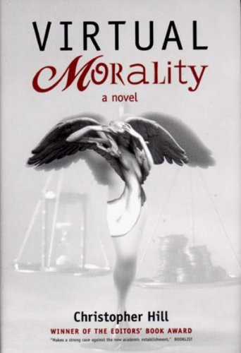 Virtual Morality: Christopher Hill
