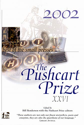 9781888889314: The Pushcart Prize XXVI: Best of the Small Presses 2002 (Pushcart Prize) (No. 26)