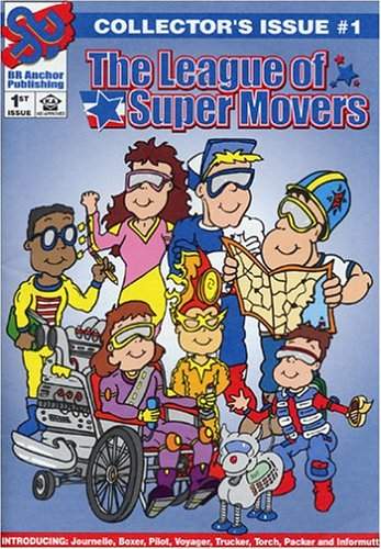 The League of Super Movers: My Moving Adventure: Roman, Beverly D.