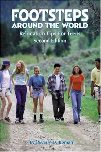 9781888891355: Footsteps Around the World: Relocation Tips for Teens, 2nd Ed.