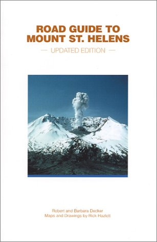 9781888898064: Road Guide to Mount St. Helens (Updated Edition)