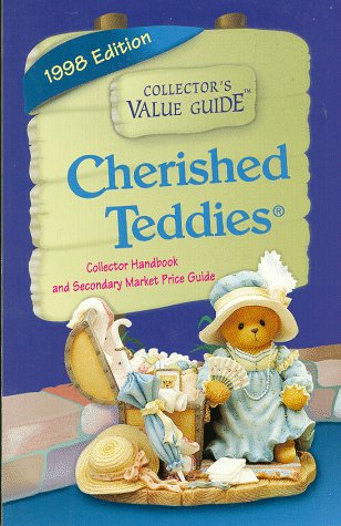 9781888914153: Cherished Teddies: Collector Handbook and Secondary Market Price Guide, 1998 Edition (Collector's Value Guide)
