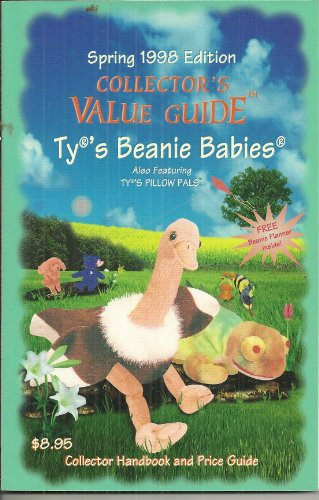 Ty's Beanie Babies: Collector's Value Guide (1998 Edition): Ty