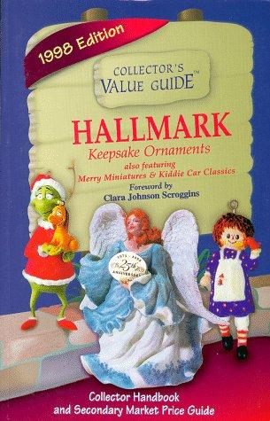 Hallmark Keepsake Ornaments: Also Featuring Merry Miniatures Kiddie Car Classics : Secondary Market...