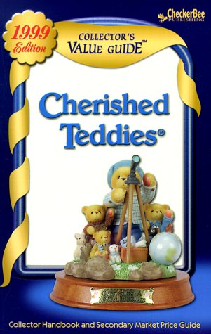 9781888914511: Cherished Teddies: Collector's Value Guide: Secondary Market Price Guide & Collector Handbook